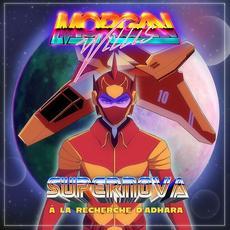 Supernova (à la recherche d'Adhara) mp3 Album by Morgan Willis