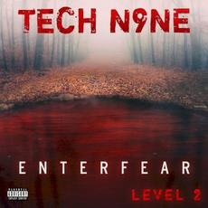 Enterfear Level 2 mp3 Album by Tech N9ne