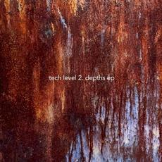 Depths EP (1999-03) mp3 Album by Tech Level 2