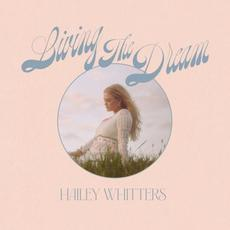 Living The Dream (Deluxe Edition) mp3 Album by Hailey Whitters
