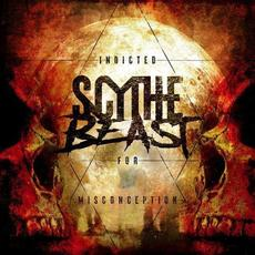 Indicted for Misconception mp3 Album by Scythe Beast