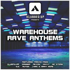 Warehouse Rave Anthems mp3 Compilation by Various Artists