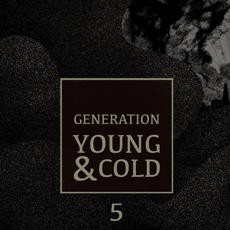 Generation Young & Cold, Vol.5 mp3 Compilation by Various Artists
