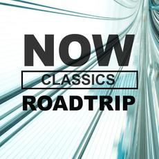 NOW Roadtrip Classics mp3 Compilation by Various Artists