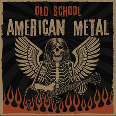 Old School American Metal mp3 Compilation by Various Artists