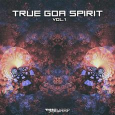 True Goa Spirit, Vol.1 mp3 Compilation by Various Artists