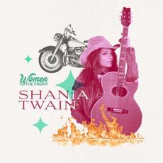 Women to the Front: Shania Twain mp3 Album by Shania Twain