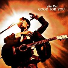 Good for You mp3 Album by Slim Paul