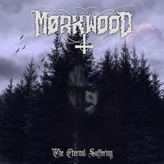 The Eternal Suffering mp3 Album by Mørkwood