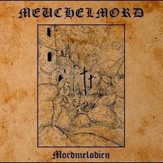Mordmelodien mp3 Album by Meuchelmord