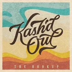 The Hookup mp3 Album by Kash'd Out