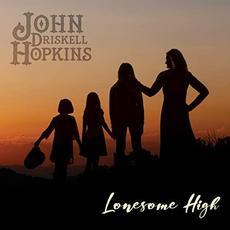 Lonesome High mp3 Album by John Driskell Hopkins