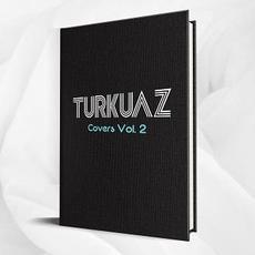 Covers Vol. 2 mp3 Album by Turkuaz