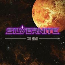 So It Began mp3 Album by Silvernite