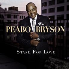 Stand For Love mp3 Album by Peabo Bryson