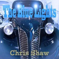 The Blue Lights mp3 Album by Chris Shaw