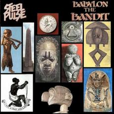 Babylon the Bandit mp3 Album by Steel Pulse