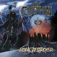 Royal Destroyer (Deluxe Edition) mp3 Album by The Crown