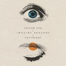 Follow You / Cutthroat mp3 Single by Imagine Dragons