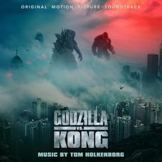 Godzilla vs. Kong (Original Motion Picture Soundtrack) mp3 Soundtrack by Tom Holkenborg