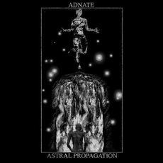 Astral Propagation mp3 Album by Adnate