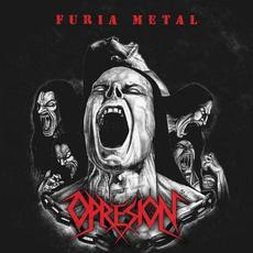 Furia Metal mp3 Album by Opresión