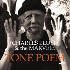 Tone Poem mp3 Album by Charles Lloyd & The Marvels