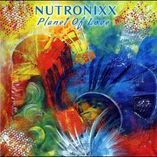 Planet Of Love mp3 Album by Nutronixx