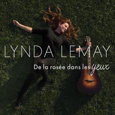 De la rosée dans les yeux mp3 Album by Lynda Lemay