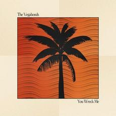 You Wreck Me mp3 Single by The Vegabonds