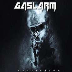 Eradicator mp3 Album by Gaslarm