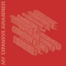 Taste of Blood mp3 Album by My Expansive Awareness