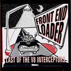Last of the V8 Interceptors mp3 Album by Front End Loader
