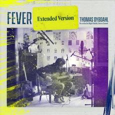 Fever (Extended Version) mp3 Album by Thomas Dybdahl