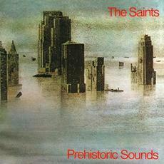 Prehistoric Sounds (Re-Issue) mp3 Album by The Saints
