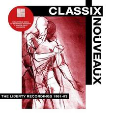 The Liberty Recordings 1981-83 mp3 Artist Compilation by Classix Nouveaux