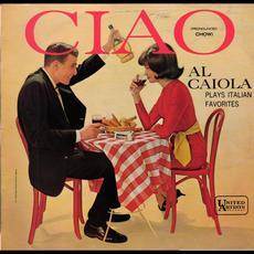 Ciao mp3 Album by Al Caiola And His Orchestra