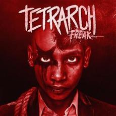 Freak mp3 Album by Tetrarch