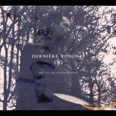 Ne te retourne pas mp3 Artist Compilation by Dernière Volonté