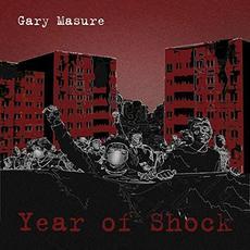 Year Of Shock mp3 Album by Gary Masure