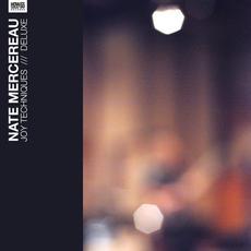 Joy Techniques (Deluxe Edition) mp3 Album by Nate Mercereau