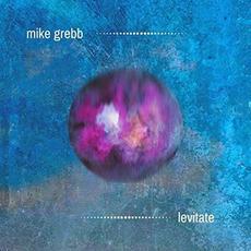 Levitate mp3 Album by Mike Grebb