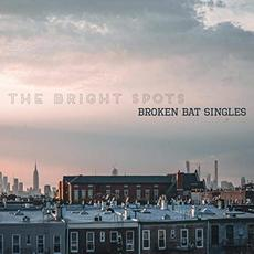 Broken Bat Singles mp3 Album by The Bright Spots
