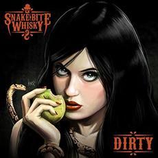 Dirty mp3 Album by Snake Bite Whisky