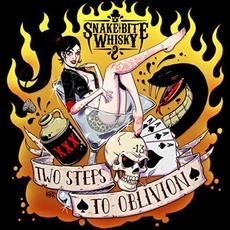 Two Steps To Oblivion mp3 Album by Snake Bite Whisky