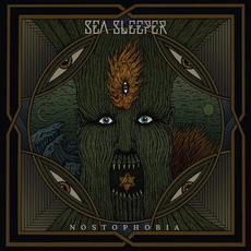Nostophobia mp3 Album by Sea Sleeper
