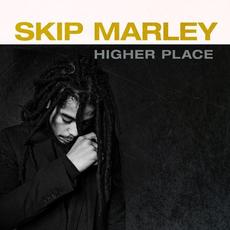 Higher Place mp3 Album by Skip Marley