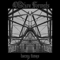 Decay Times mp3 Album by Obscure Formats