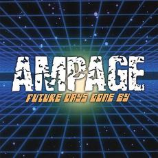 Future Days Gone By mp3 Album by Ampage