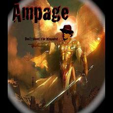 Don't Shoot the Wounded mp3 Album by Ampage